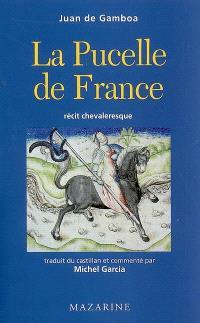 La Pucelle de France : récit chevaleresque