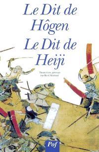 Le cycle épique des Taïra et des Minamoto. Volume 1, Le dit de Högen; Le dit de Heiji