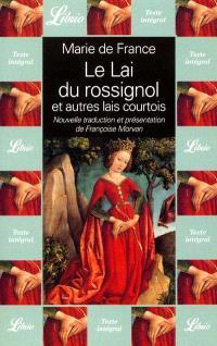 Le lai du Rossignol et autres lais courtois