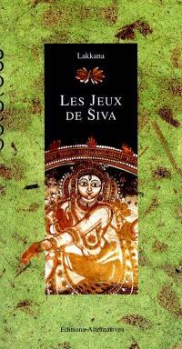 Les jeux de Siva