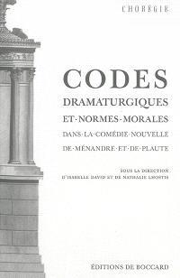 Codes dramaturgiques et normes morales dans la comédie nouvelle de Ménandre et de Plaute