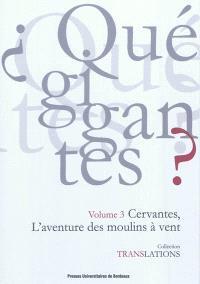 Cervantès, l'aventure des moulins à vent : Don Quichotte I, 8