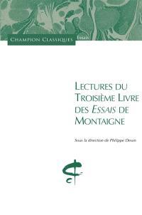 Lectures du troisième livre des Essais de Montaigne