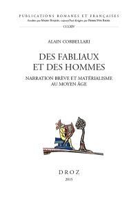 Des fabliaux et des hommes : narration brève et matérialisme au Moyen Age