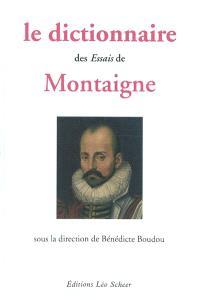 Le dictionnaire des Essais de Montaigne