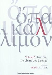 Homère, le chant des sirènes : Odyssée XII, 165-200