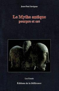 Le mythe antique : pourpre et ors