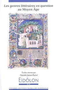 Les genres littéraires en question au Moyen Age