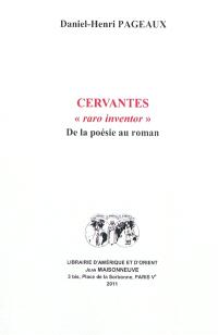 Cervantes, raro inventor : de la poésie au roman