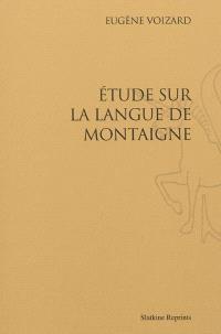 Etude sur la langue de Montaigne
