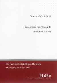 Il canzionere provenzale E (Paris, BnF, fr. 1749)