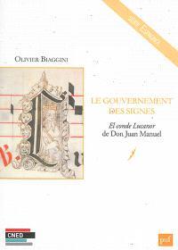 Le gouvernement des signes : El conde Lucanor de Don Juan Manuel