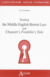 Reading the middle English Breton lays and Chaucer's Franklin's tale