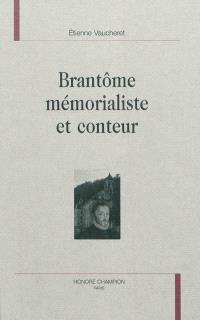 Brantôme mémorialiste et conteur