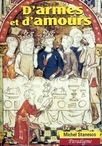 D'armes et d'amours : études de littérature arthurienne