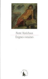 Enigmes romaines : une lecture d'Ovide