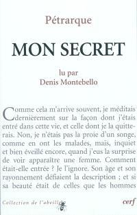 François Pétrarque, Mon secret