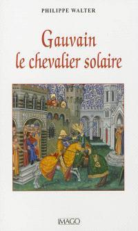 Gauvain, le chevalier solaire