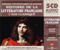 Histoire de la littérature française. Volume 3, Histoire de la littérature française 3 : L'âge classique