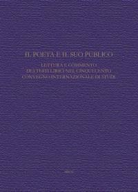 Il poeta e il suo pubblico : lettura e commento dei testi litrici nel cinquecento