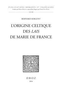 L'origine celtique des Lais de Marie de France