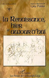 La Renaissance, hier et aujourd'hui