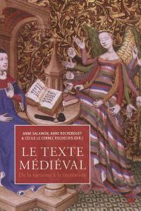 Le texte médiéval : de la variante à la recréation