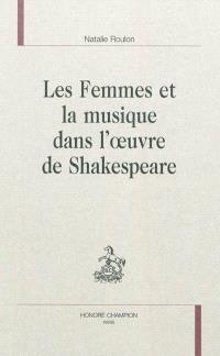 Les femmes et la musique dans l'oeuvre de Shakespeare