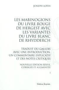 Les Mabinogions du Livre Rouge de Hergest avec les variantes du Livre Blanc de Rhydderch