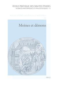 Moines et démons : autobiographie et individualité au Moyen Age, VIIe-XIIIe siècle