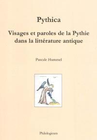 Pythica : visages et paroles de la Pythie dans la littérature antique