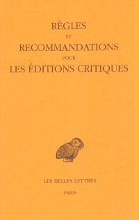 Règles et recommandations pour les éditions critiques : série grecque