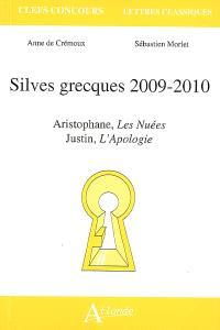 Silves grecques 2009-2010 : Aristophane, Les nuées, Justin, L'apologie