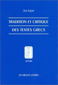 Tradition et critique des textes grecs