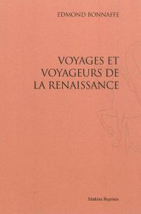 Voyages et voyageurs de la Renaissance