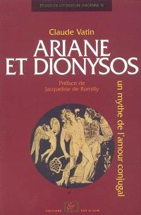 Ariane et Dionysos : un mythe de l'amour conjugal