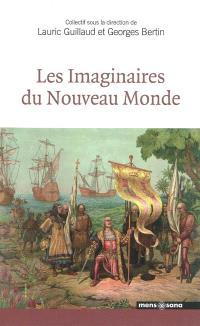 Les imaginaires du Nouveau Monde