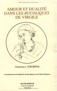 Amour et dualité dans les Bucoliques de Virgile