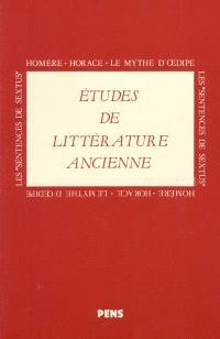 Etudes de littérature ancienne, Homère, Horace, le mythe d'Oedipe, les Sentences de Sextus