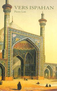 Vers Ispahan : récit