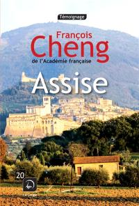 Assise : une rencontre inattendue