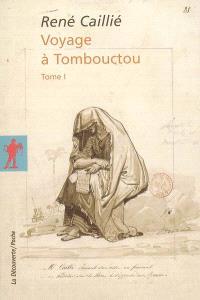 Voyage à Tombouctou. Volume 1