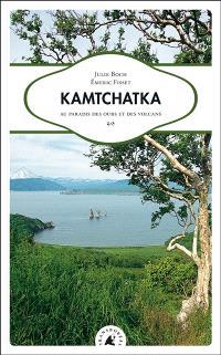 Kamtchatka : au paradis des ours et des volcans