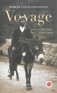 Voyage avec un âne dans les Cévennes : un voyage à travers la Haute-Loire, la Lozère et le Gard, en 1878