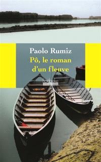 Pô, le roman d'un fleuve