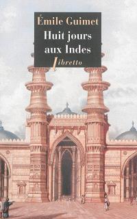 Huit jours aux Indes : récit