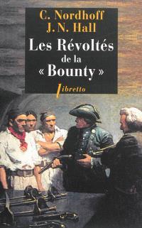 L'odyssée de la Bounty. Volume 1, Les révoltés de la Bounty