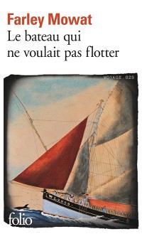Le bateau qui ne voulait pas flotter