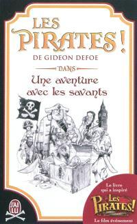 Les pirates ! : dans une aventure avec les savants