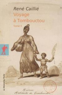 Voyage à Tombouctou. Volume 2